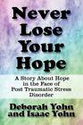 Never Lose Your Hope 9781451230666 by Deborah Yohn Paperback