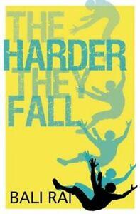 The-Harder-They-Fall-by-Bali-Rai-9781781126820-Brand-New-Free-UK-Shipping