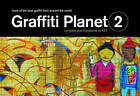 Graffiti Planet 2: More of the Best Graffiti from Around the World by Ket (Hardback, 2009)