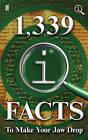 1,339 Qi Facts to Make Your Jaw Drop by John Lloyd, John Mitchinson, James Harkin (Hardback, 2013)