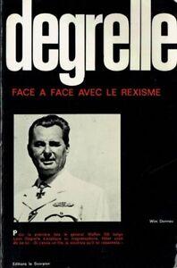 Degrelle-Face-a-face-avec-le-Rexisme-Wim-Dannau-1971