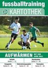 Fussballtraining Kartothek: Aufwärmen von Marc Kuhlmann und Dennis Schunke (2014, Leinen-Ordner)