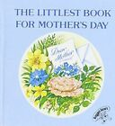 The Littlest Book for Mother's Day by Ragged Bears (Hardback, 2005)
