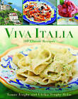 Viva Italia: 180 Classic Recipes by Tomas Tengby (Hardback, 2013)