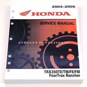 honda trx350te tm fe fm fourtrax rancher full service repair manual 2004 2006