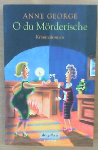 O du Mörderische, Band 24428 von Anne George (2004, Taschenbuch)