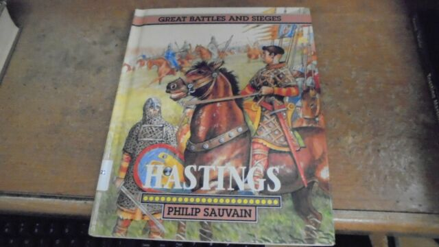 Great Battles and Sieges Hastings by Philip Sauvain 1992  Hardcover