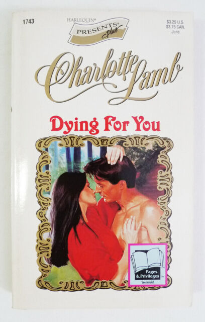 Dying for You by Charlotte Lamb (1995, Mass Market)