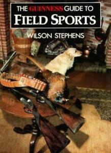 Guinness-Guide-to-Field-Sports-By-Wilson-Stephens