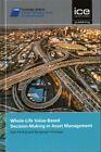 Whole-Life Value Based Decision Making in Asset Management by Ajith Kumar Parlikad, Srinivasan Rengarajan (Hardback, 2016)