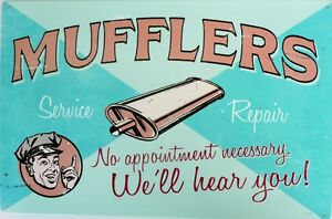 MUFFLERS-SERVICE-amp-REPAIR-Metal-tin-Sign-300-X-445-aged-look-all-weather-sign