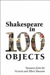Shakespeare-in-100-Objects-Treasures-from-the-Victoria-and-Albert-Museum-Paper