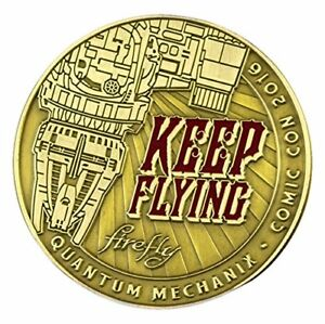 Character-Goods-Challenge-Coin-Firefly-Keep-Flying-New-ffy-0398