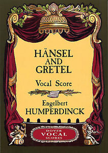 Engelbert-Humperdinck-Hansel-And-Gretel-Vocal-Score-Sing-Choral-Choir-Music-Book