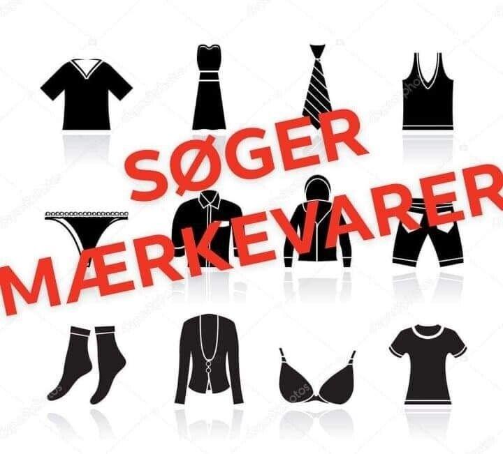 SØGER MÆRKEVARER! Søger go – dba.dk – Køb og Salg af Nyt
