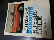 "Illustrated PORSCHE Buyer""s Guide, Dean Batchelor,  Buyers Guide 1982"