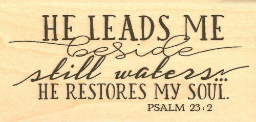 PSALM 23:2 STILL WATER Wood Mounted Rubber Stamp IMPRESSION OBSESSION C13489 NEW