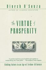 The Virtue of Prosperity : Finding Values in an Age of Techno-Affluence by...