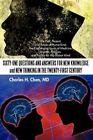 Sixty-one Questions Answers for Knowledge Thinkin by Charles H Chen MD