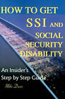 How to Get SSI & Social Security Disability  : An Insider's Step by Step Guide by Mike Davis (Paperback / softback, 2000)