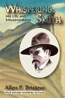 Whispering Smith by Allen P Bristow (Paperback / softback, 2007)