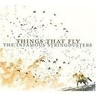 Infamous Stringdusters - Things That Fly (2010)