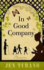 in Good Company by Turano Jen (author) 9781410481535