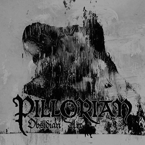 Pillorian - Obsidian Arc [New CD]