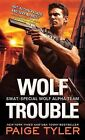 Wolf Trouble by Paige Tyler (Paperback / softback, 2015)