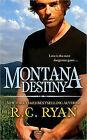 Montana Destiny by R C Ryan (Paperback / softback, 2010)