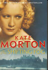 The Shifting Fog by Kate Morton (Paperback, 2007)