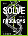 How to Solve Genetics Problems by Harry Nickla (Paperback, 2009)