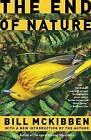 The End of Nature by Schumann Distinguished Scholar Bill McKibben (Paperback / softback)