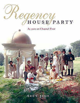 """""""AS NEW"""" Regency House Party (TV Tie in), Jago, Lucy, Book"""