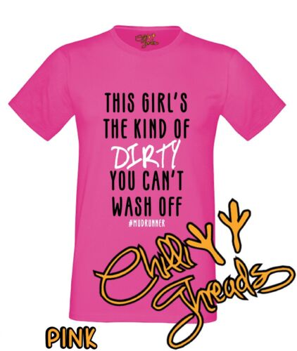 CETTE FILLE LA KIND OF SALE Mud Runner T-Shirt Débardeur T-shirt Mudder, dur
