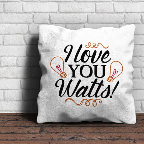 I Love You Watts Cushion Love Valentines Gift Home