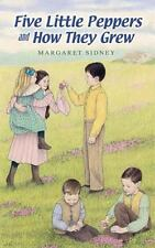 Five Little Peppers and How They Grew (Dover Children's Classics) - Good - Sidne
