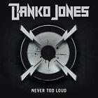 Never Too Loud by Danko Jones (Band) (Vinyl, Feb-2008, Bad Taste Records (Sweden/Punk))
