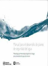 Manual para el desarrollo de planes de seguridad del agua: Método pormenorizado