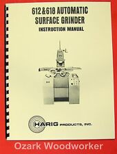 Harig 612 618 Automatic Feed Surface Grinder Instructions Amp Parts Manual 0348