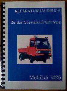 reparaturhandbuch multicar 26 reparaturanleitung m26 no. Black Bedroom Furniture Sets. Home Design Ideas