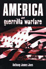 America and Guerrilla Warfare by Anthony James Joes (Paperback, 2004)