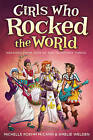 Girls Who Rocked the World 2: Heroines from Joan of ARC to Mother Teresa by Mccann (Paperback, 2012)