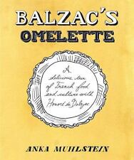Balzac's Omelette: A Delicious Tour of French Food and Culture with-ExLibrary