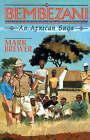 Bembezani: An African Saga by Dr Mark Brewer (Paperback / softback, 2001)