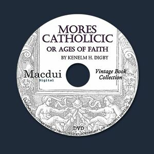 Details about Mores Catholicic, or Ages of faith 1905 – 4 Vintage e-Books  PDF on 1 DATA DVD
