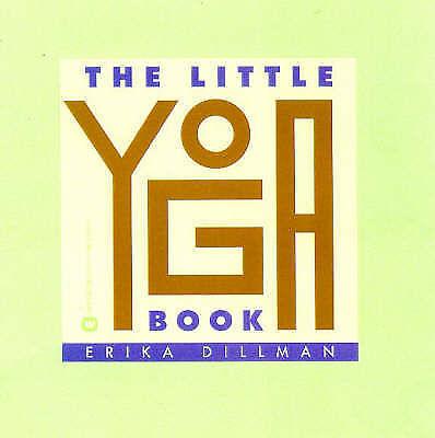The Little Yoga Book by Dillman, Erika