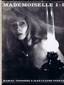Marcel VERONESE & Jean Claude PERETZ – MADEMOISELLE 1+1, 1968 Prima Edizione - Italia - Marcel VERONESE & Jean Claude PERETZ – MADEMOISELLE 1+1, 1968 Prima Edizione - Italia