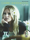 Carrie Underwood: Play on by Alfred Publishing Co., Inc. (Paperback / softback, 2010)
