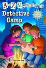 A to Z Mysteries Super Edition No1: Detective Camp by Ron Roy, John Steven Gurney (Paperback, 2015)